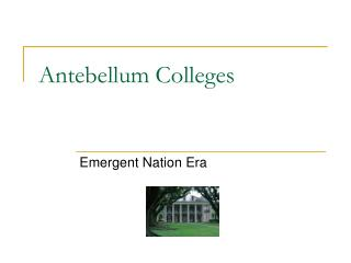 Antebellum Colleges