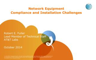 Network Equipment Compliance and Installation Challenges