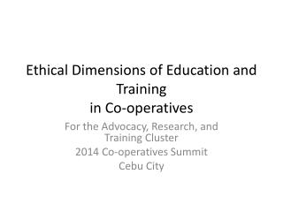Ethical Dimensions of Education and  Training  in Co-operatives