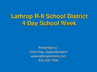 Lathrop R-II School District 4 Day School Week