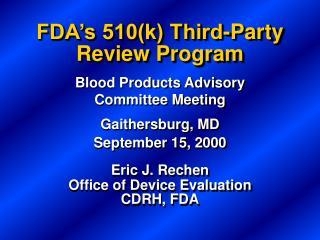 FDA's 510(k) Third-Party Review Program