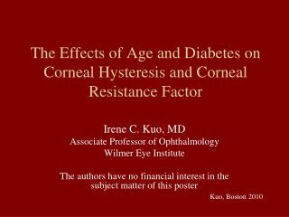 The Effects of Age and Diabetes on Corneal Hysteresis and Corneal Resistance Factor
