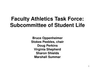 Faculty Athletics Task Force: Subcommittee of Student Life