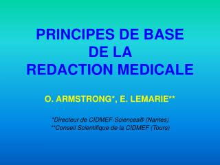 PRINCIPES DE BASE  DE LA  REDACTION MEDICALE
