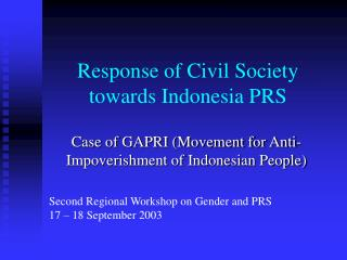 Response of Civil Society  towards Indonesia PRS