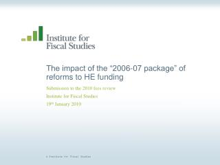 "The impact of the ""2006-07 package"" of reforms to HE funding"
