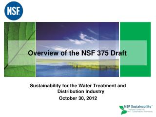 Overview of the NSF 375 Draft