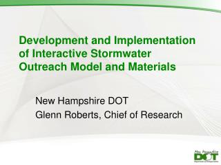 Development and Implementation of Interactive Stormwater Outreach Model and Materials