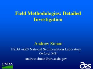 Field Methodologies: Detailed Investigation