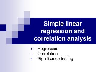 Simple linear regression and correlation analysis