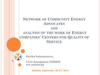 Darika Sulaimanova , Civic Foundation UNISON ww.unison.kg