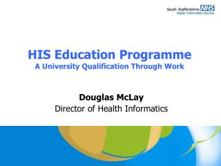 HIS Education Programme A University Qualification Through Work