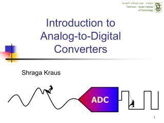 Introduction to Analog-to-Digital Converters
