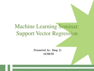 Machine Learning Seminar: Support Vector Regression