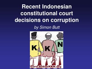 Recent Indonesian constitutional court decisions on corruption by Simon Butt
