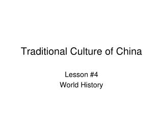Traditional Culture of China