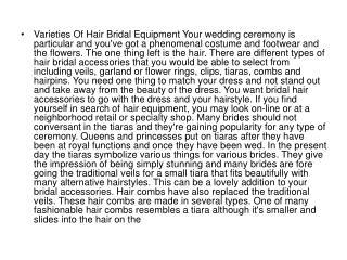 Varieties Of Hair Bridal Equipment