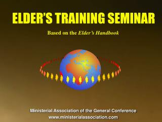Ministerial Association of the General Conference www.ministerialassociation.com