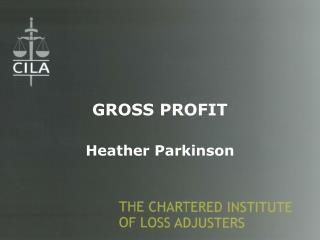 GROSS PROFIT Heather Parkinson