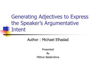 Generating Adjectives to Express the Speaker's Argumentative Intent