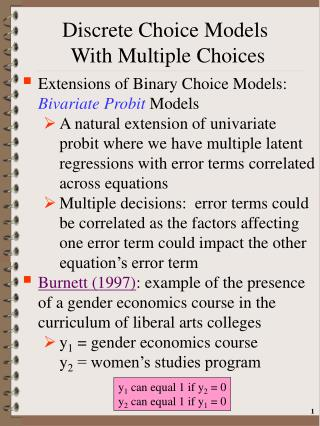 Discrete Choice Models  With Multiple Choices