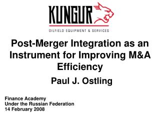 Post-Merger Integration as an Instrument for Improving M&A Efficiency