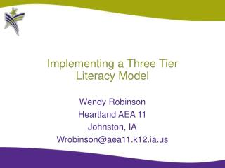 Implementing a Three Tier  Literacy Model