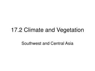 17.2 Climate and Vegetation