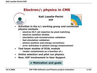 Electron/ g  physics in CMS