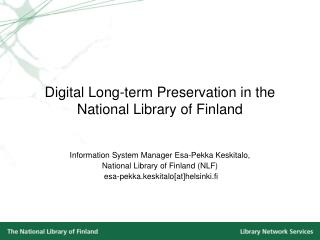 Digital Long-term Preservation in the National Library of Finland
