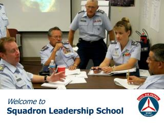 Welcome to  Squadron Leadership School