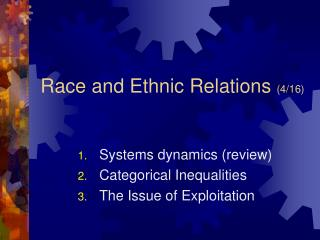 Race and Ethnic Relations  (4/16)