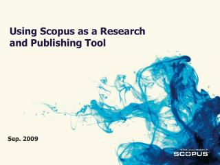 Using Scopus as a Research and Publishing Tool