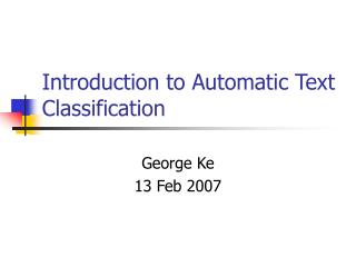 Introduction to Automatic Text Classification