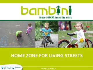 HOME ZONE FOR LIVING STREETS