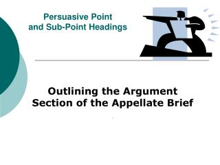 Persuasive Point  and Sub-Point Headings