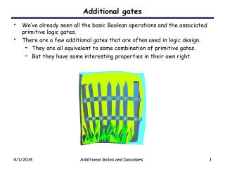Additional gates