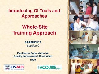 Introducing QI Tools and Approaches   Whole-Site  Training Approach