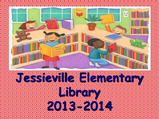 Jessieville  Elementary Library  2013-2014