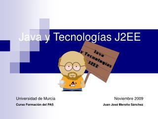 Java y Tecnologías J2EE