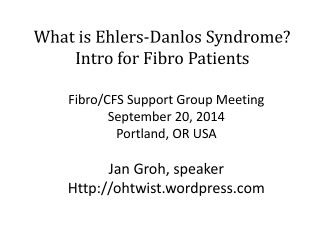 What is Ehlers-Danlos Syndrome? Intro for Fibro Patients