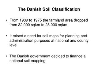 The Danish Soil Classification