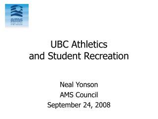 UBC Athletics and Student Recreation