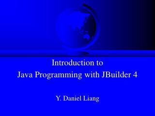 Introduction to Java Programming with JBuilder 4