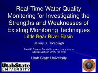 Real-Time Water Quality Monitoring for Investigating the Strengths and Weaknesses of Existing Monitoring Techniques Litt