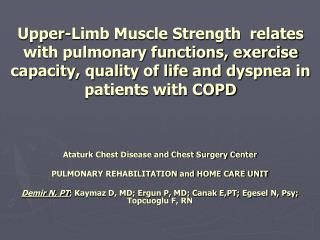 Upper-Limb Muscle Strength  relates with pulmonary functions, exercise capacity, quality of life and dyspnea in patients