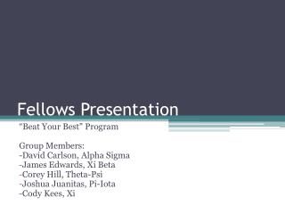 Fellows Presentation