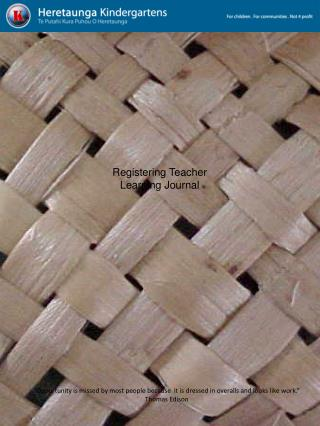 Registering Teacher  Learning Journal
