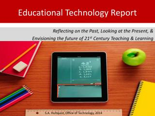Educational Technology Report