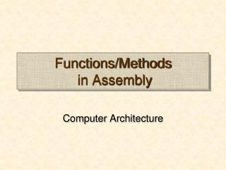 Functions/Methods  in Assembly